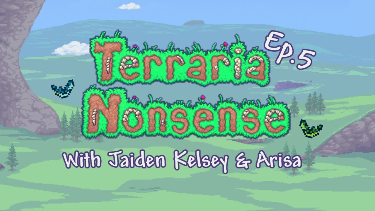 Terraria Nonsense Ep.5 - Earthquake