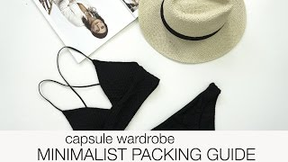 Minimalist packing guide - 1 week vacation in the sun!