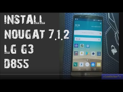[ROM LG G3] How to Install ANDROID 7 1 2 NOUGAT on any LG G3 Variant and  ROOT[crDroid ROM]