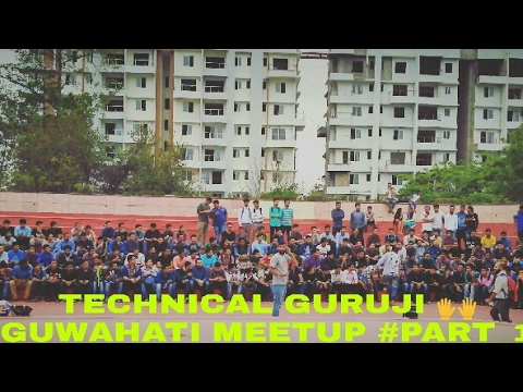 Technical Guruji Guwahati Meetup part 1.