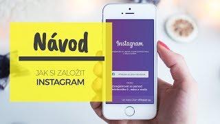 Návod: Jak si založit účet na Instagramu