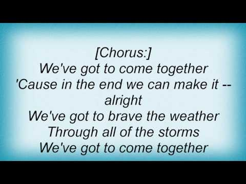 Third Day - Come Together Lyrics