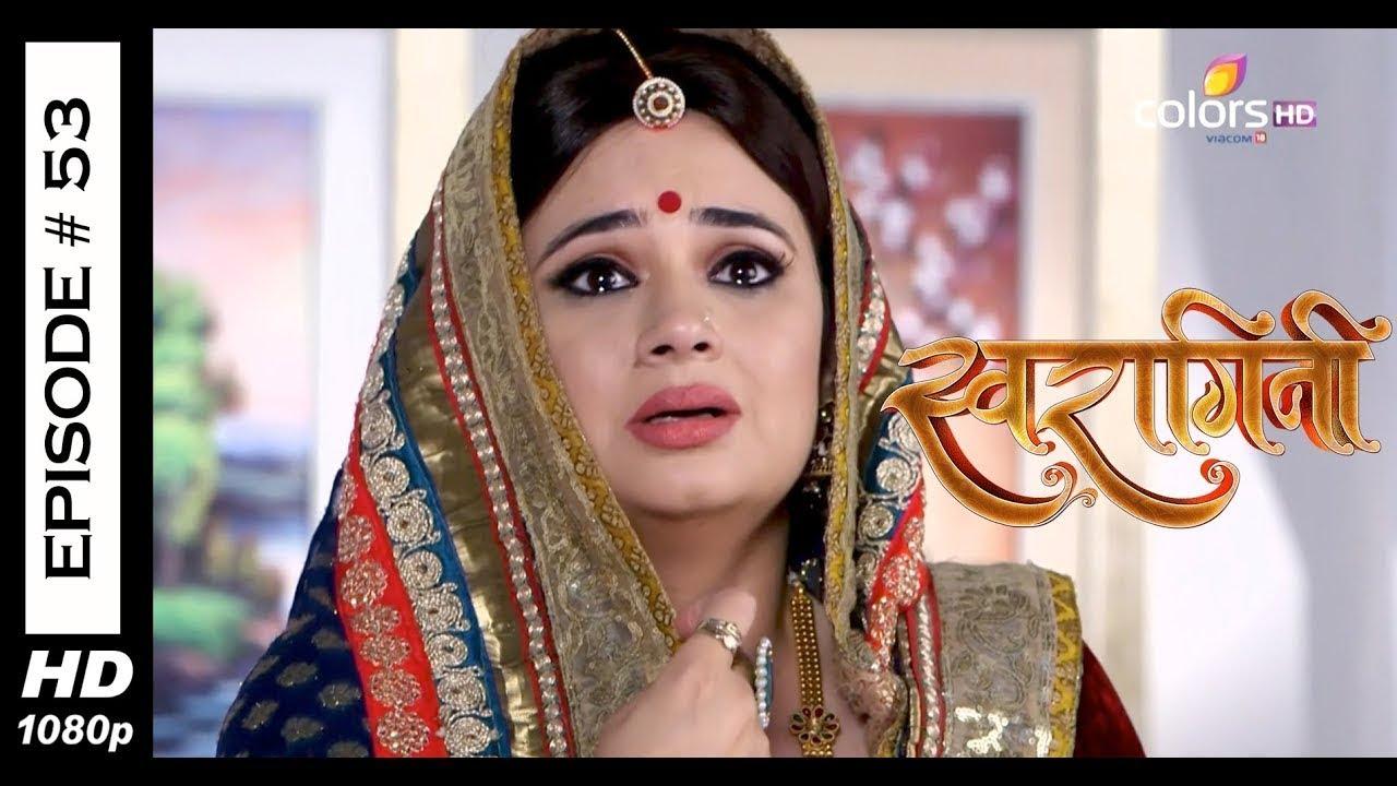 Swaragini - Full Episode 53 - With English Subtitles
