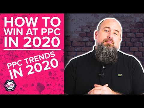 How To Win At Pay Per Click Advertising In 2020! - PPC Trends