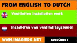 NEDERLANDS = ENGELS = Installeren van ventilatiesystemen