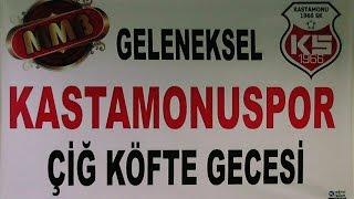 Kastamonuspor 1966 Geleneksel Çiğ Köfte Gecesi 2016