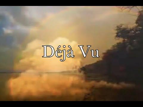 Deja Vu  (I've Been Here Before)