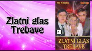 Zlatni glas Trebave - Ostale su uspomene - (Audio 2006)