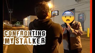 I EXPOSED and CONFRONTED My Stalker!!! :O