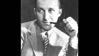 Bing Crosby - My Ideal