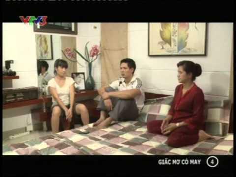 Phim Việt Nam - Giấc mơ cỏ may  - tập 4 - Giac mo co may - Phim viet nam