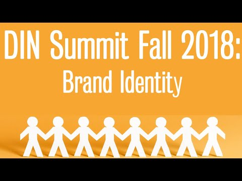 Fall 2018 Digital Influencers Summit: Brand Identity Presentation (Part 7)
