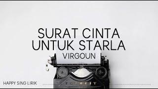 Virgoun - Surat Cinta Untuk Starla (Lirik)