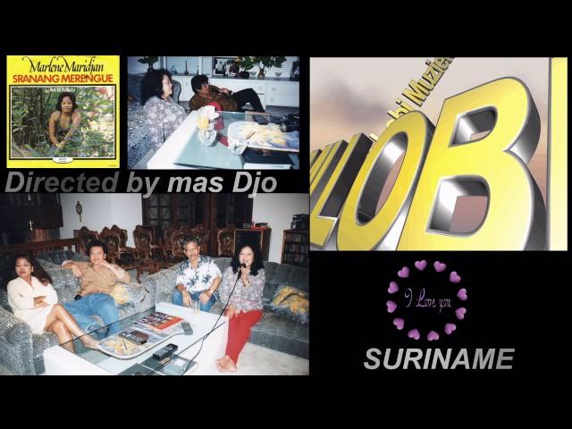 Marlene Maridjan O Suriname Aku(Mas DJO) Ora Lali karo kuwé