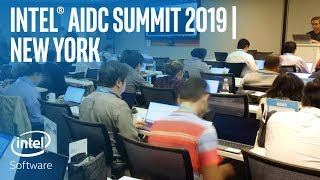 Intel® AIDC Summit 2019 | New York | Intel Software