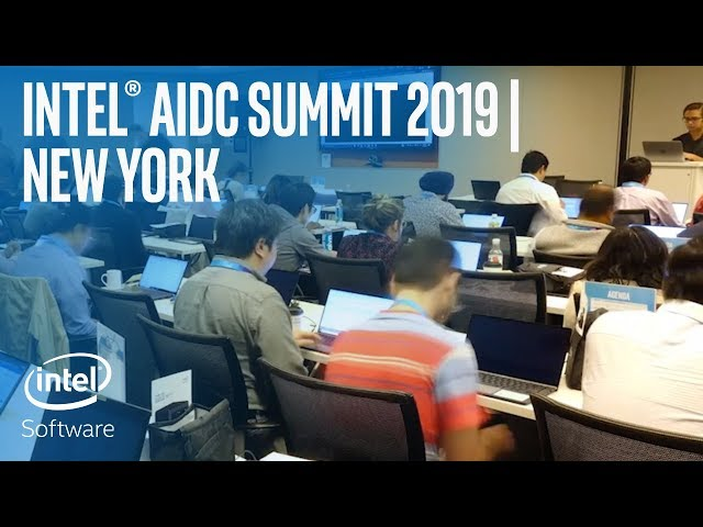 Intel® AIDC Summit 2019 | New York | Intel Software