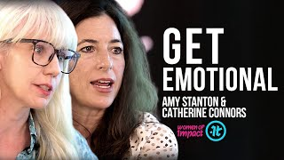 How to Use Your Emotions For Power | Amy Stanton & Catherine Connors on Women of Impact