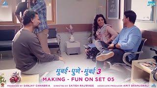 Fun On Set Part Making 05 Mumbai Pune Mumbai 3 Behind The Scenes | Marathi Movies 2018
