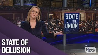 The State of the Union is Long | February 6, 2019 Part 1 | Full Frontal on TBS