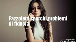 Camila Cabello - Consequences (Traduzione Italiana)