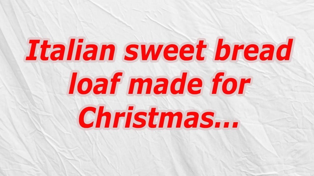 Italian sweet bread loaf made for Christmas (CodyCross Crossword ...