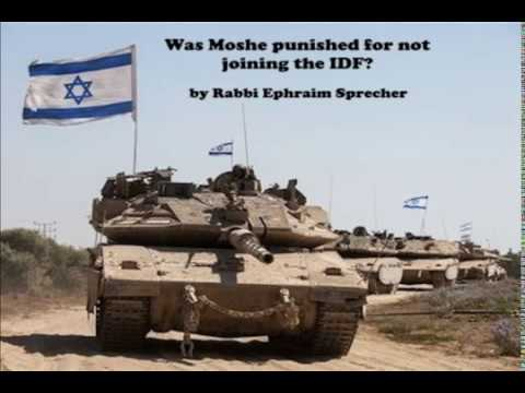 Was Moshe punished for not joining the IDF? - Feb 4, 2018