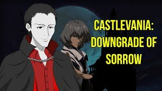 Castlevania - Downgrade of Sorrow