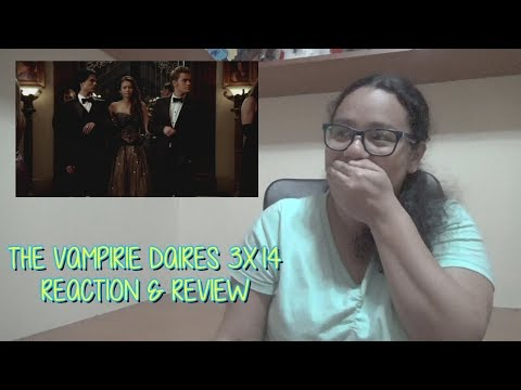 The Vampire Diaries 3x14 REACTION & REVIEW