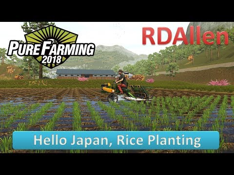 Pure Farming 2018 Japan E16 - Rice Planting