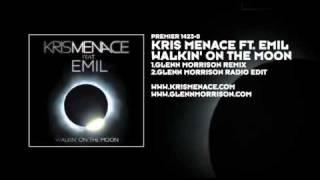 Kris Menace featuring Emil - Walkin