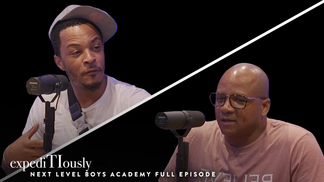 Next Level Boys Academy and T.I. Changing a Generation of Men | expediTIously Podcast