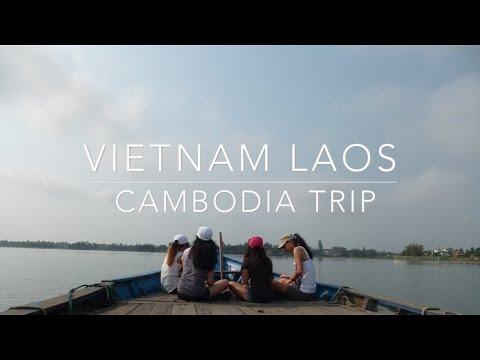VIETNAM LAOS CAMBODIA TRIP