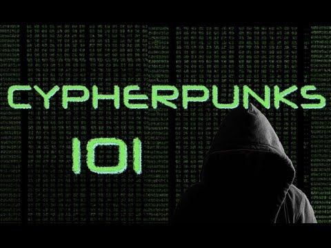 Cypherpunks 101: 'JoinMarket and Confidential Transactions' with Adam Gibson