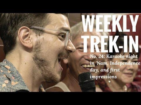 Weekly trek-in #25 - Karaoke Night in Vietnam