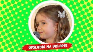 Laura Zdziechowska - Ufoludki na urlopie - Śpiewające Brzdące