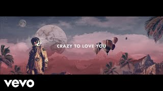 Decco, Alex Clare - Crazy to Love You (Official Video)
