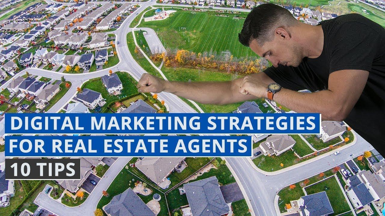 Digital Marketing Strategies for Real Estate Agents - 10 Tips