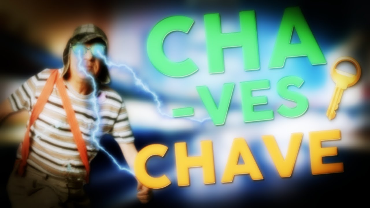 CHAVES CHAVE - Gameplay Dorgas