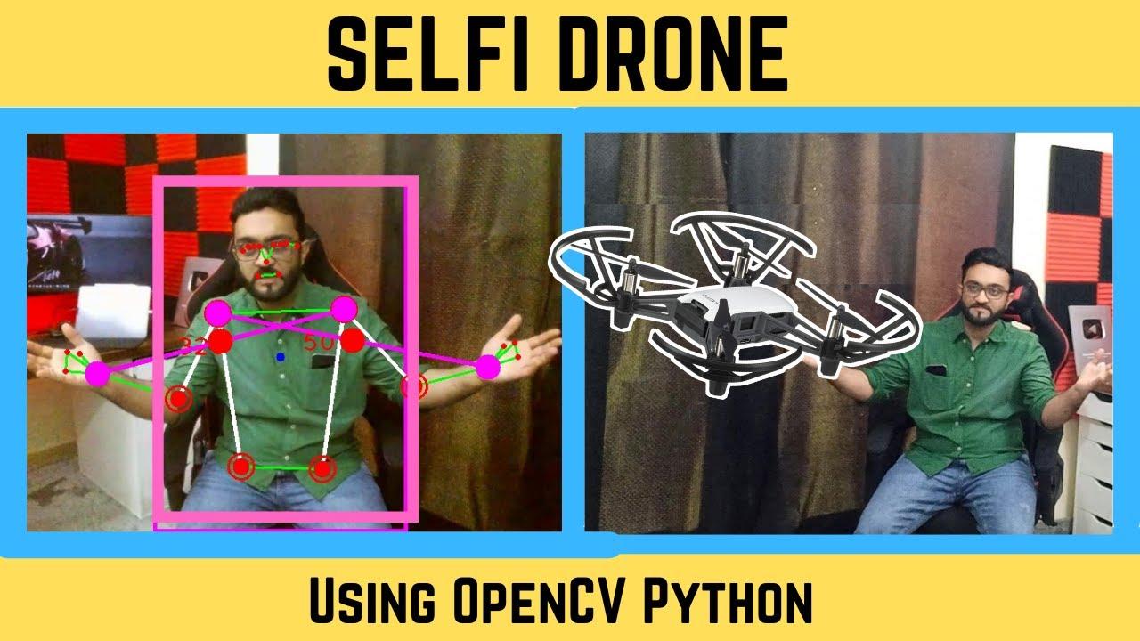 Selfi Drone Demo using OpenCV Python   Tello Drone