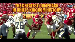 The Greatest Comeback In Chiefs Kingdom History