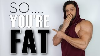 "One of Lex Fitness's most viewed videos: ""SO .... YOU'RE FAT!"" 