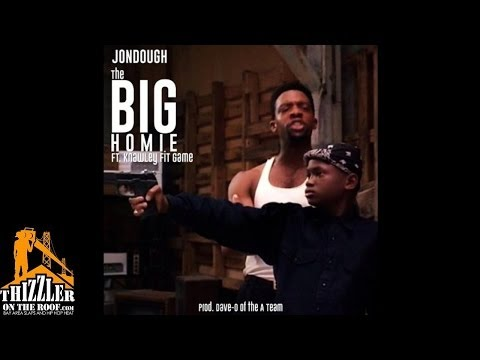 Jon Dough ft. Knawley FiT Game - The Big Homie [Prod. Dave-O Of The A-Team] [Thizzler.com]