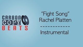 Fight Song - Instrumental / Karaoke (In The Style Of Rachel Platten)