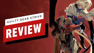 Guilty Gear Strive Review (Video Game Video Review)