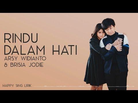 Arsy Widianto, Brisia Jodie - Rindu Dalam Hati (Lirik)