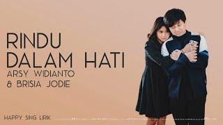 Gambar cover Arsy Widianto, Brisia Jodie - Rindu Dalam Hati (Lirik)