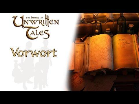 The Book Of Unwritten Tales |Vorwort|