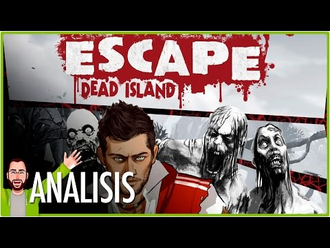 ESCAPE DEAD ISLAND | Review - Análisis | Jota Delgado