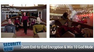 Anatomy of a Ryuk Attack - Zoom End-to-End Encryption, Windows 10 God Mode, Manifest v3