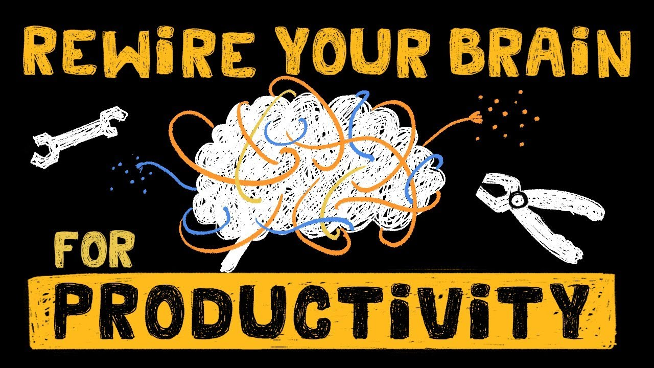 Download How to Rewire your Brain to Optimize Productivity - Be More Productive